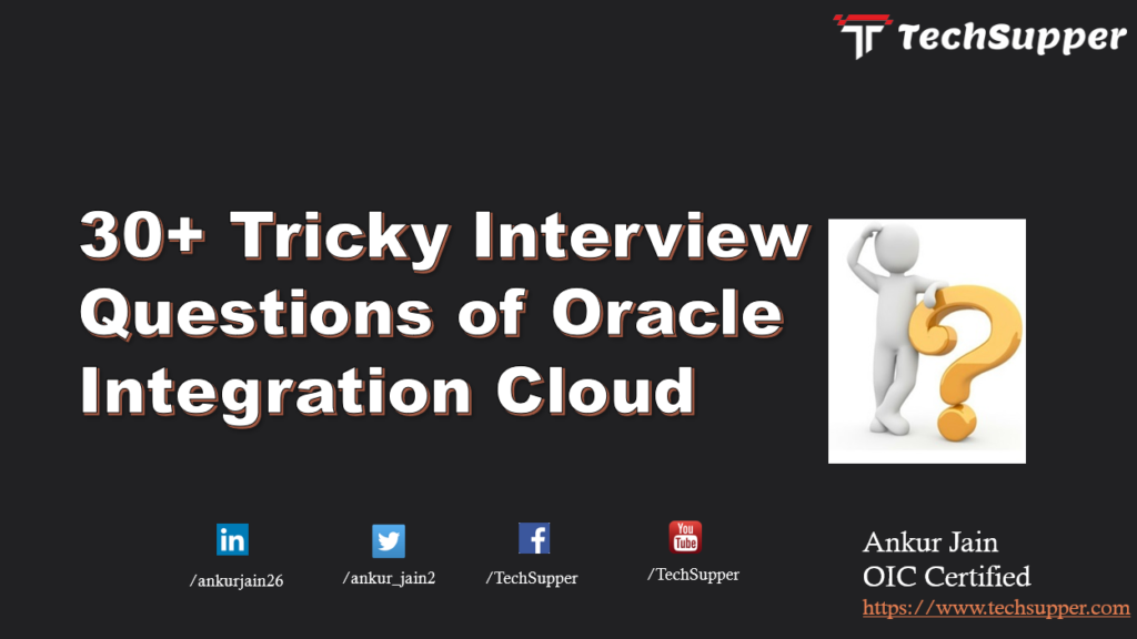 Oracle Integration Cloud Interview Questions